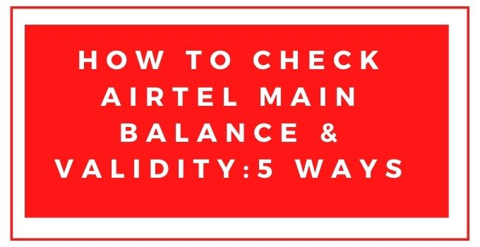how-to-check-airtel-balance-talktime-and-validity