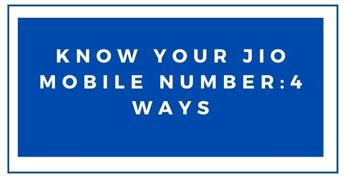how-to-check-your-jio-mobile-number