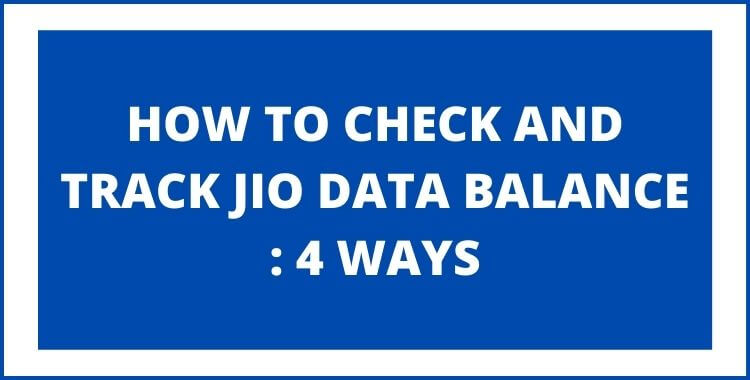 how-to-check-jio-4g-data-balance