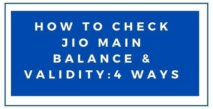 how-to-check-jio-balance-talktime-and-validity-2020