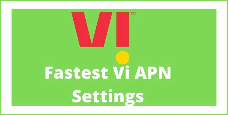 vi-apn-settings-for-high-speed-internet