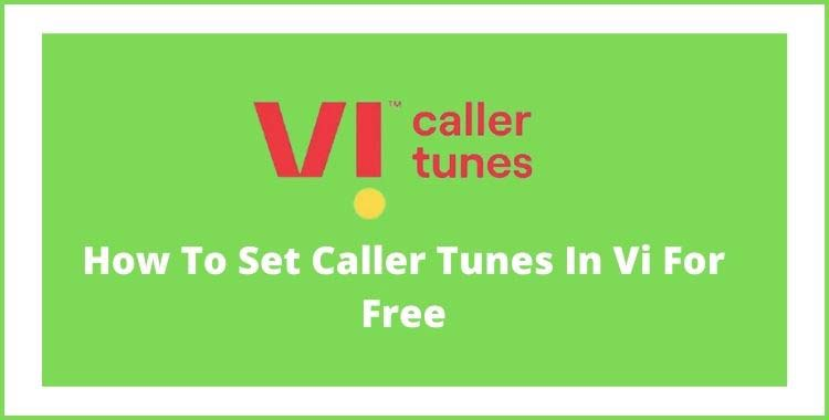 how-to-set-vi-caller-tunes-for-free
