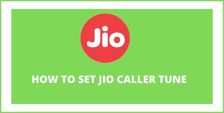 how-to-set-jio-caller-tune