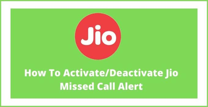 jio-missed-call-alert-activate-deactivate-process