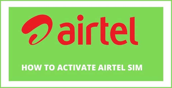 how-to-activate-airtel-sim-card